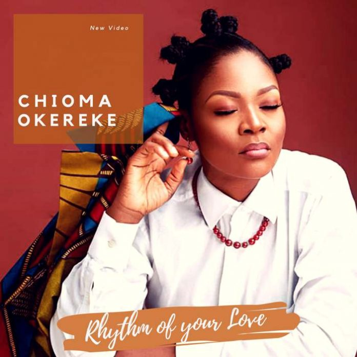 Rhythm of Your Love – Chioma Okereke