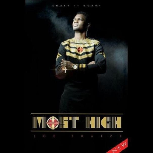 Most High by Joe Praize