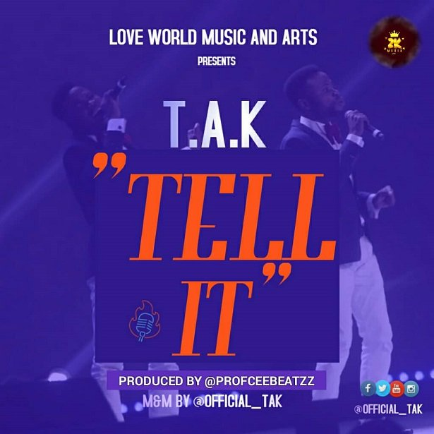 Tell It By T.A.K