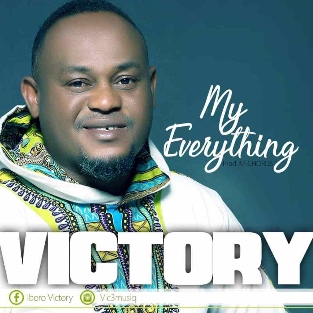 My Everything By Victory Usang
