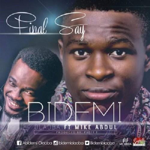 Final Say By Bidemi Olaoba