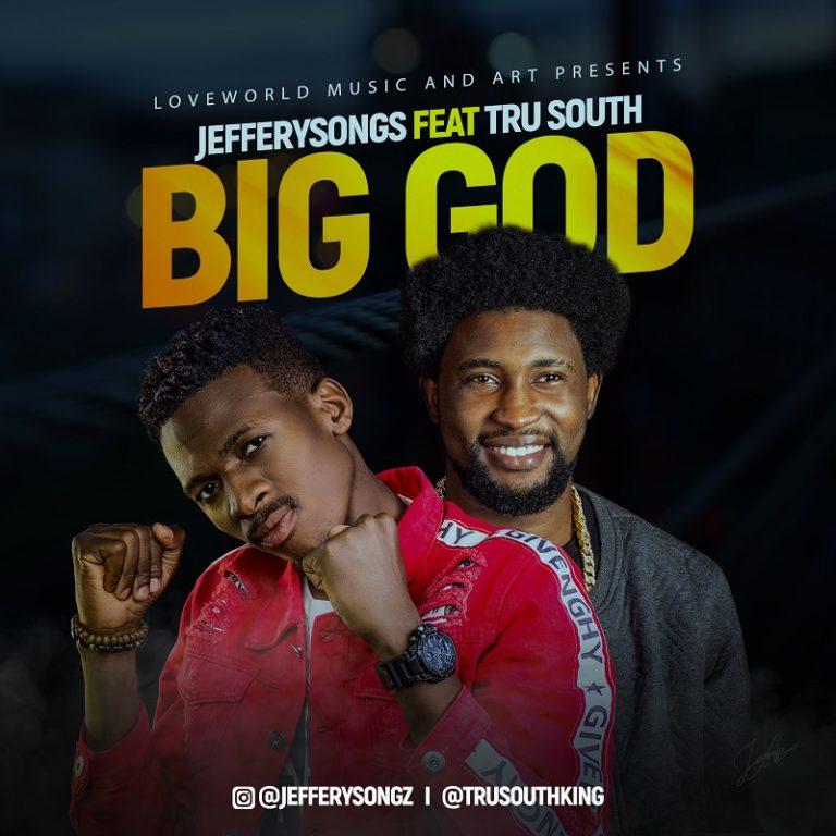 BIG GOD JEFFERY SONGS TRUSOUTH