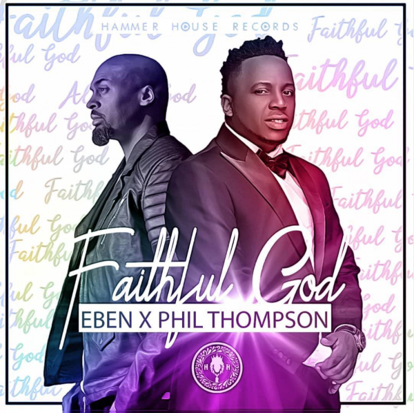 Faithful God By Eben