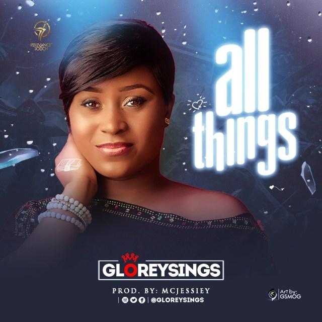 All Things By Gloreysings
