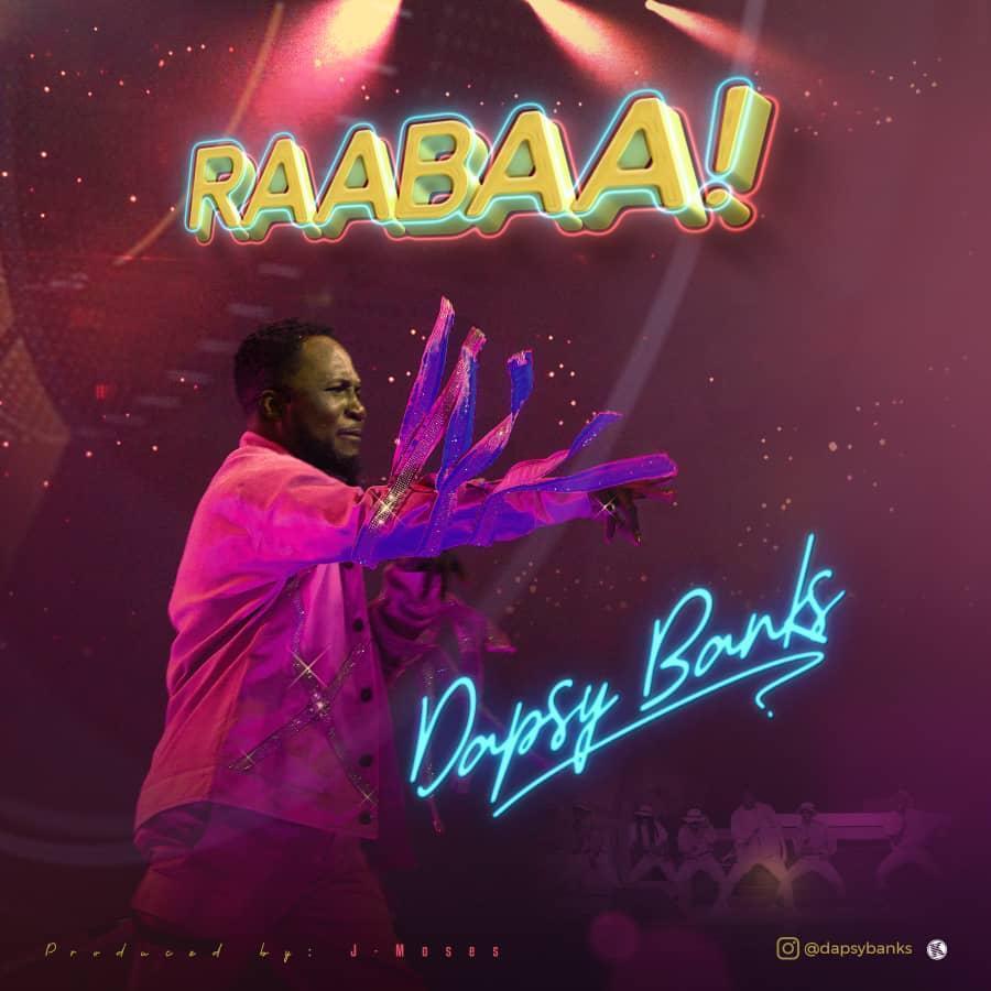 Dapsy Banks - RAABAA