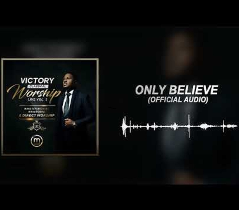Only Believe - Michael Mahendere