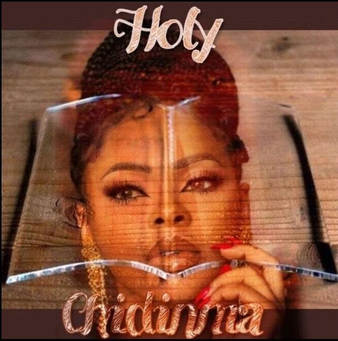 Chidinma – Holy