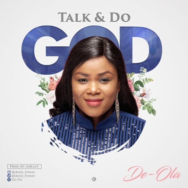 DE OLA TALK AND DO GOD