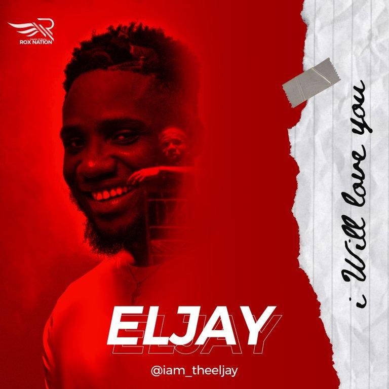 Eljay – I Will Love You