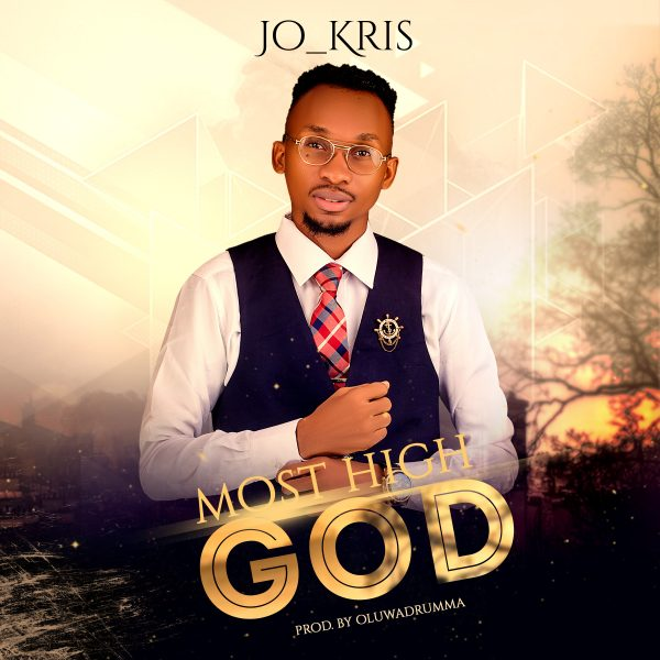 Jo Kris – Most High God