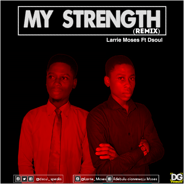 """""""My Strength"""" By Larrie Moses"""