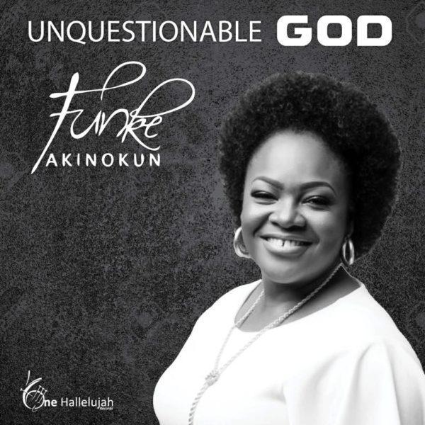 Unquestionable God by Funke Akinokun