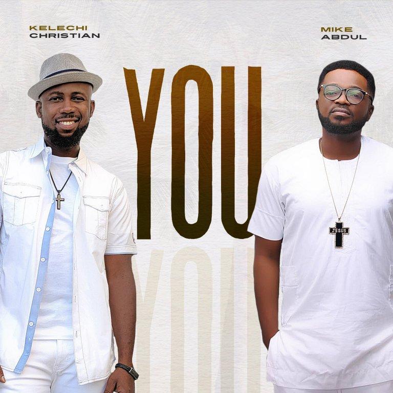 Kelechi Christian – You mp3 download