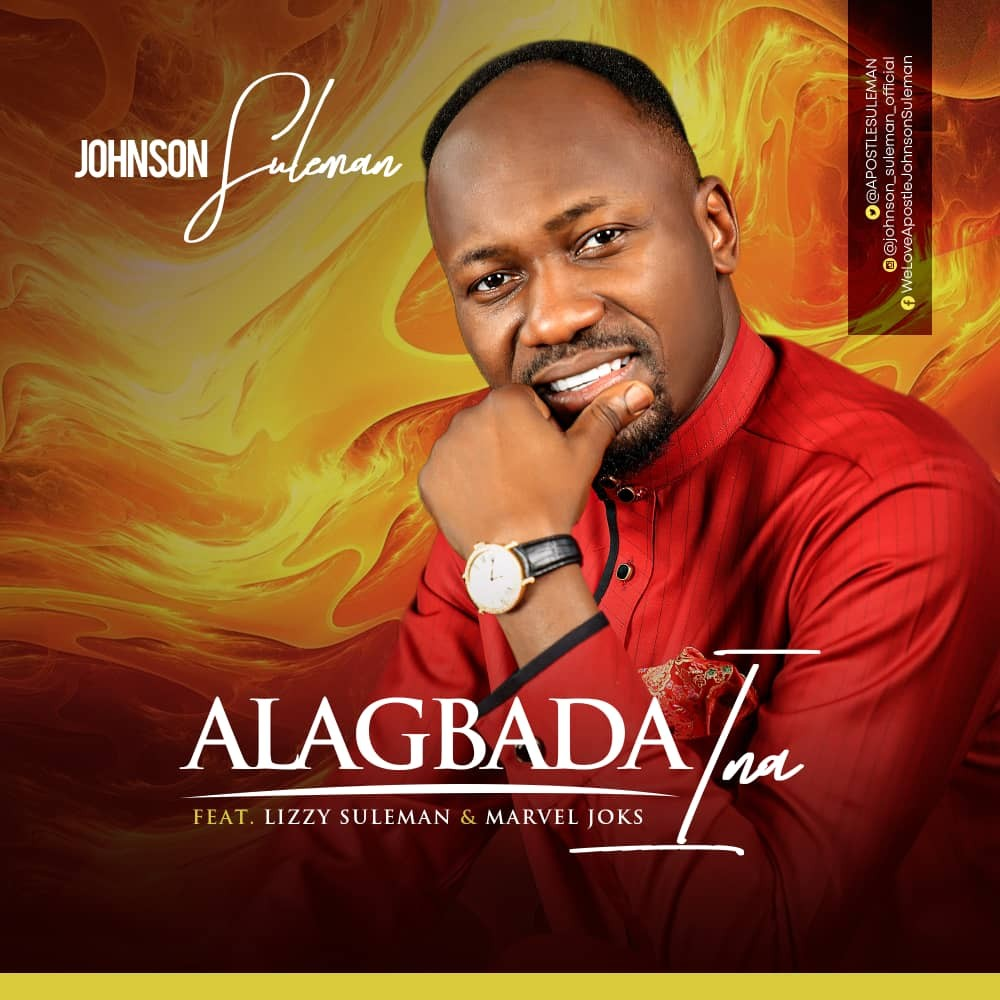 Alagbada Ina By Johnson Suleman Feat. Marvel Joks & Lizzy Suleman