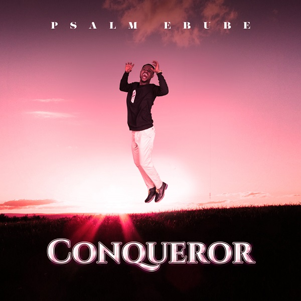 download Psalm Ebube – Conqueror (Ajagunsegun)