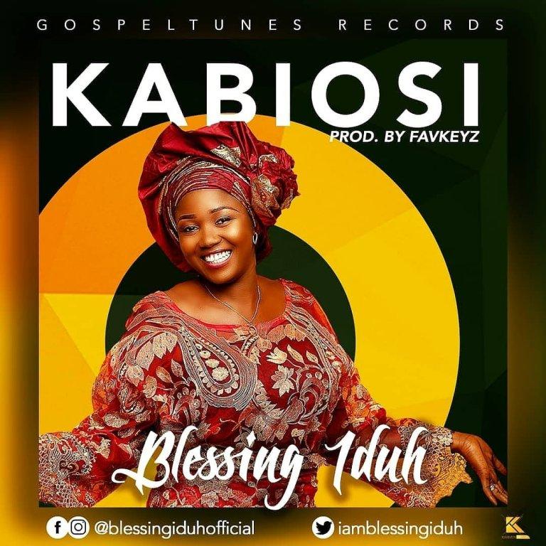 download Blessing Iduh – Kabiosi