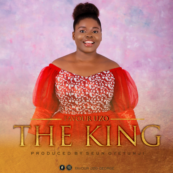 download FAVOUR UZO – THE KING