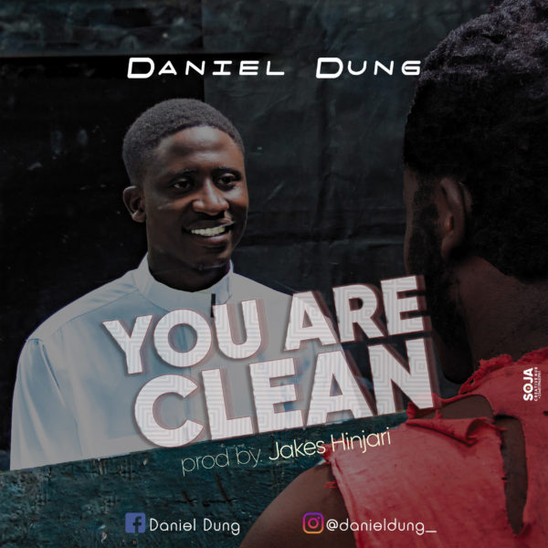 You Are Clean By Daniel Dung