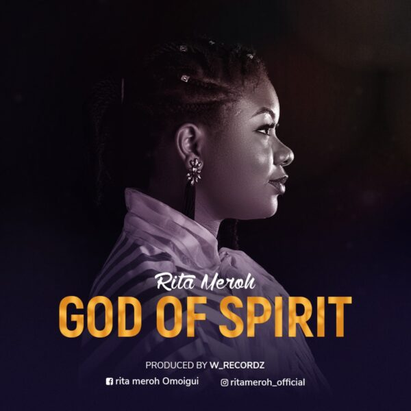 Rita Meroh - God Of Spirit