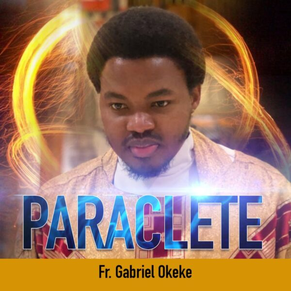 Fr. Gabriel Okeke - Paraclete