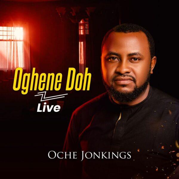 Oche Jonkings – Oghene Doh