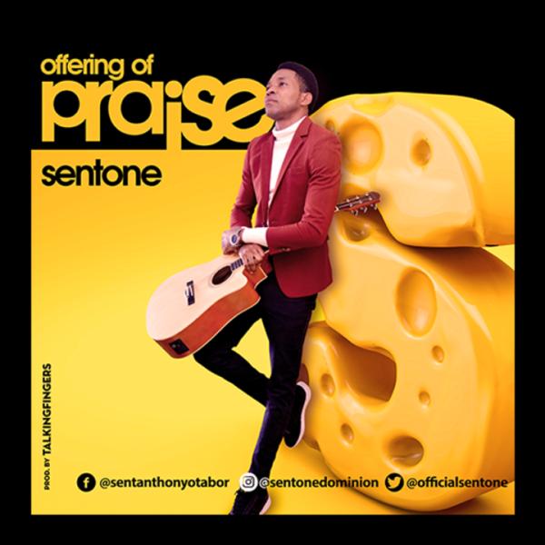 Offering of Praise – SentOne