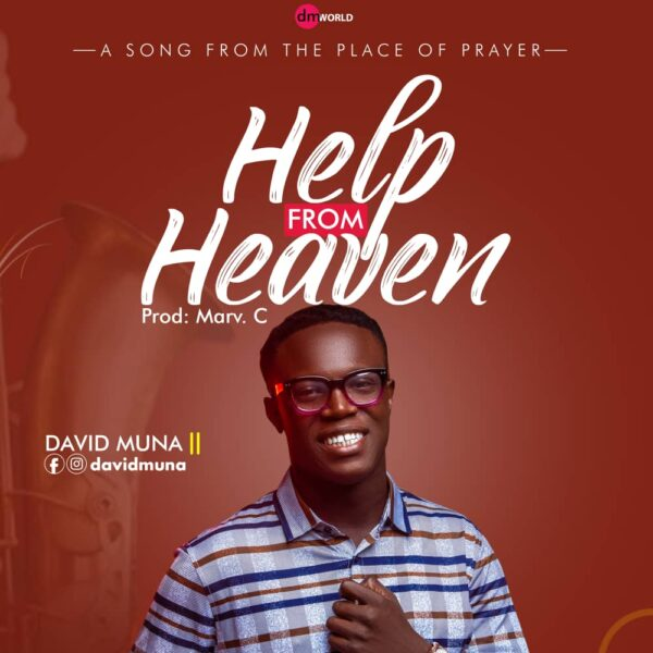 David Muna - Help From Heaven