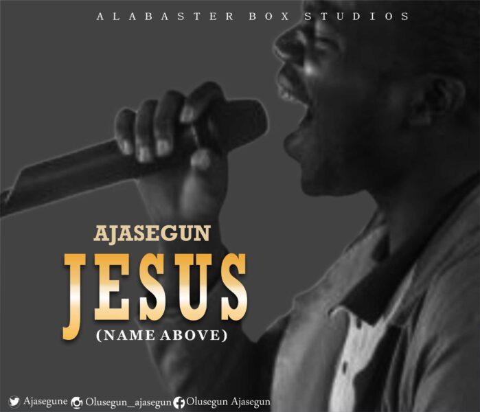 Ajasegun - Jesus mp3 download