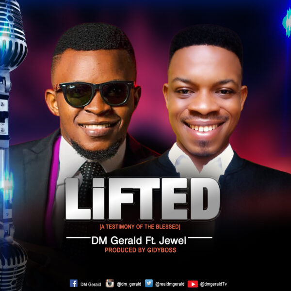Lifted - DM Gerald download mp3