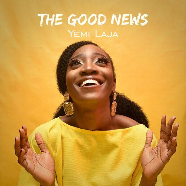 The Good News - Yemi Laja