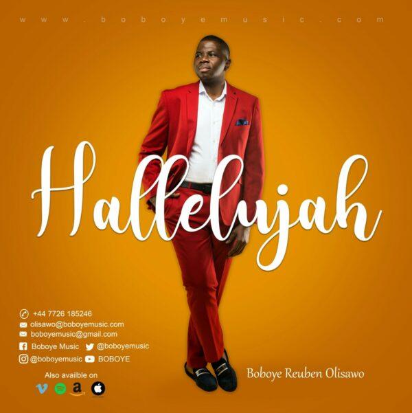 HALLELUJAH - BOBOYE REUBEN OLISAWO