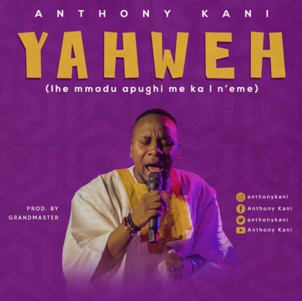 Anthony Kani - Yahweh
