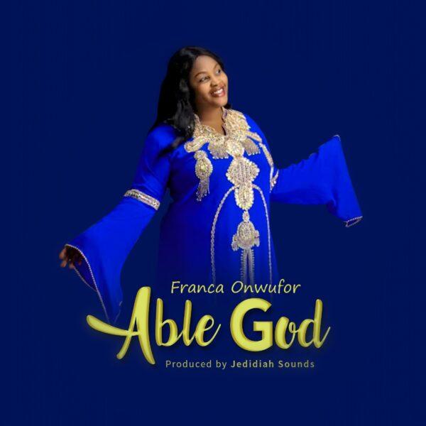 Franca Onwufor - Able God