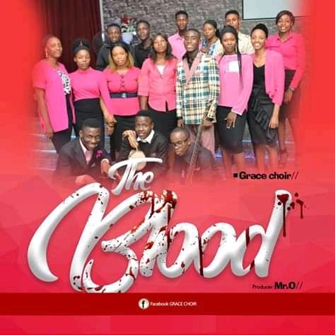 The Blood - Grace Choir