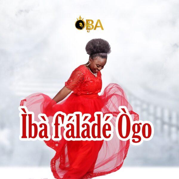 Iba F'alade Ogo – OBA