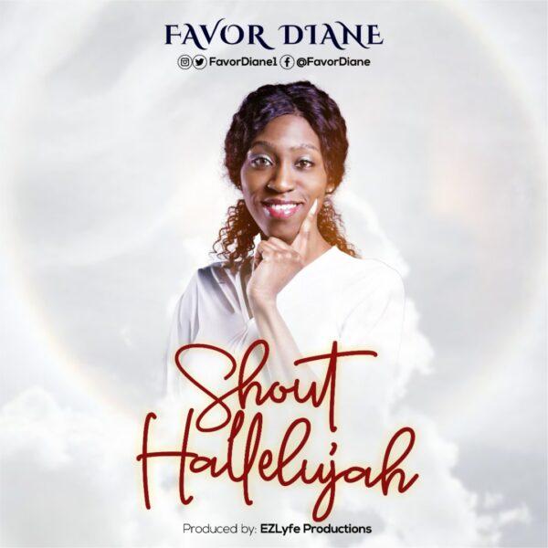 Shout Hallelujah - FavorDiane