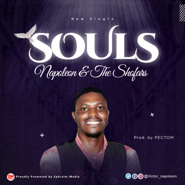 Souls – Napoleon & The Shofars