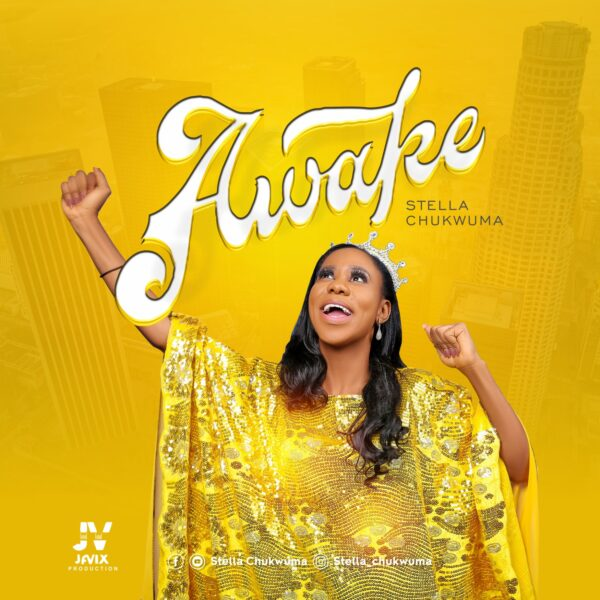 Stella Chukwuma – AWAKE
