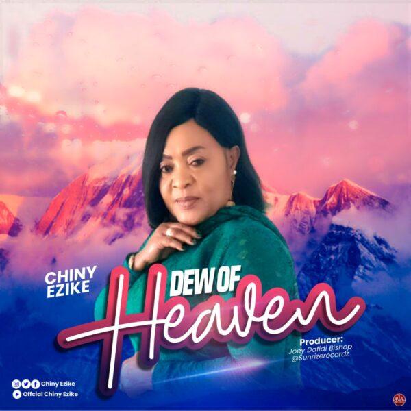 Download Download Dew of Heaven - Chiny Ezike