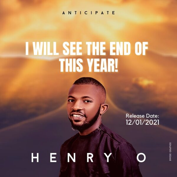 I Will See the End of this Year – Henry O