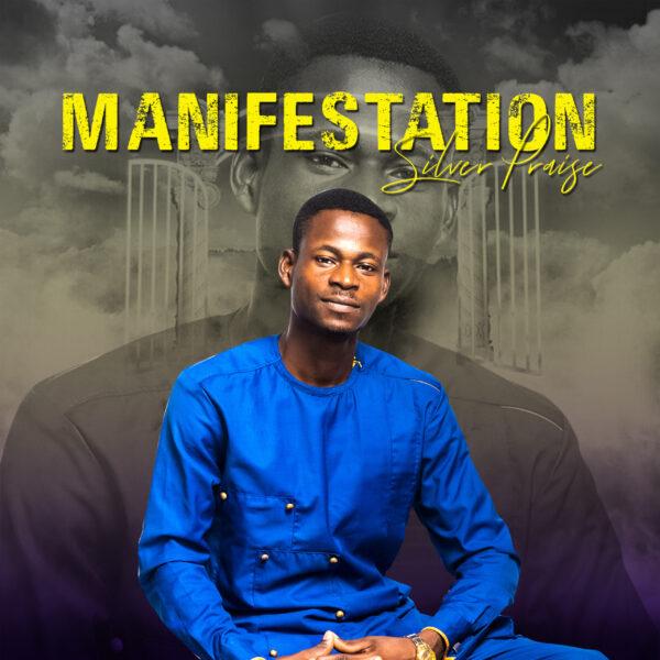 Manifestation - Silver Praise