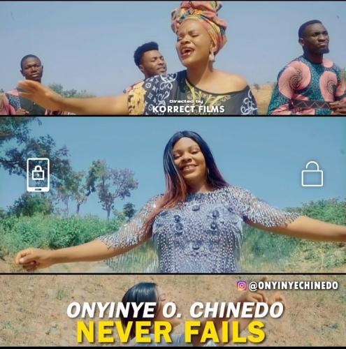 Never Fails - Onyinye O Chinedo