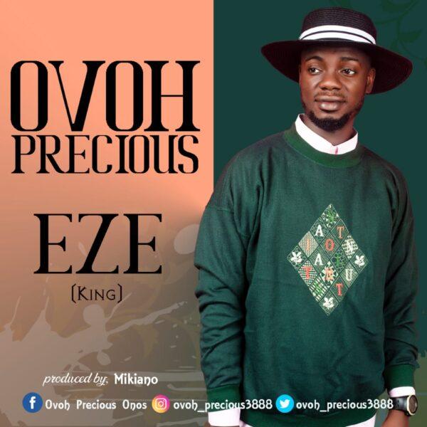Ovoh Precious - Eze (King)