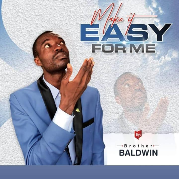 Make It Easy For Me - Baldwin