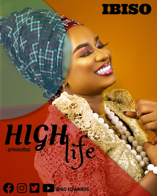 Highlife By Ibiso