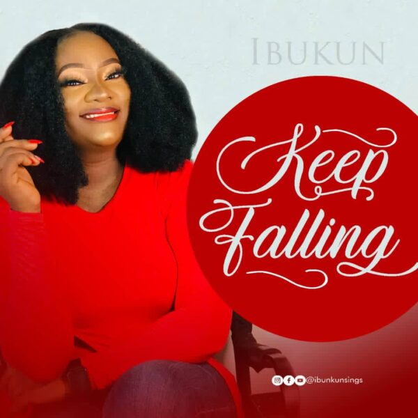 Keep Falling By Ibukun