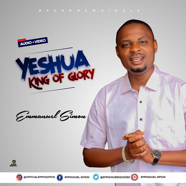 YESHUA KING OF GLORY - Emmanuel Simon
