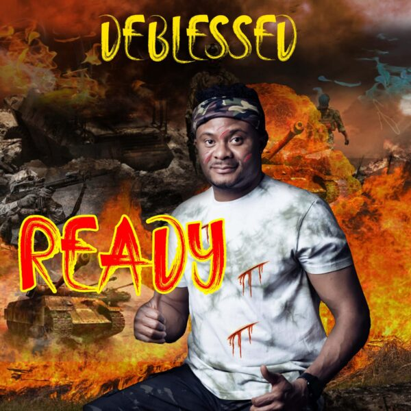Ready - Deblessed