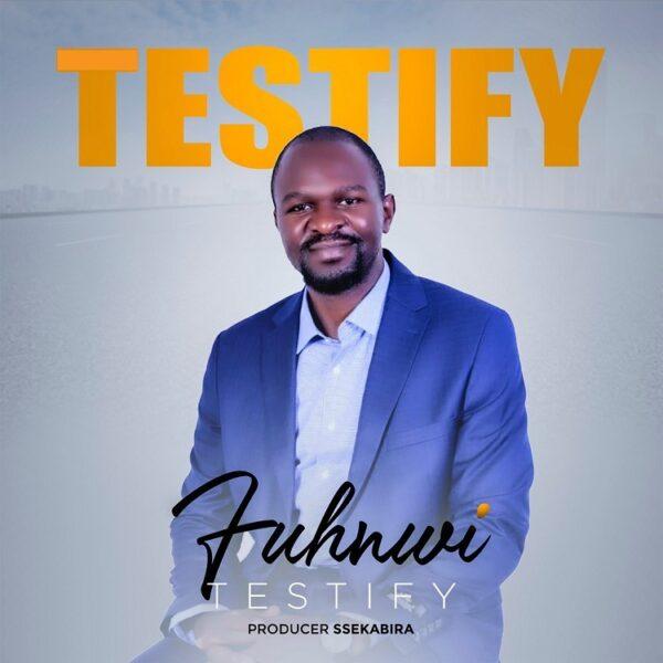 FUHNWI - Testify