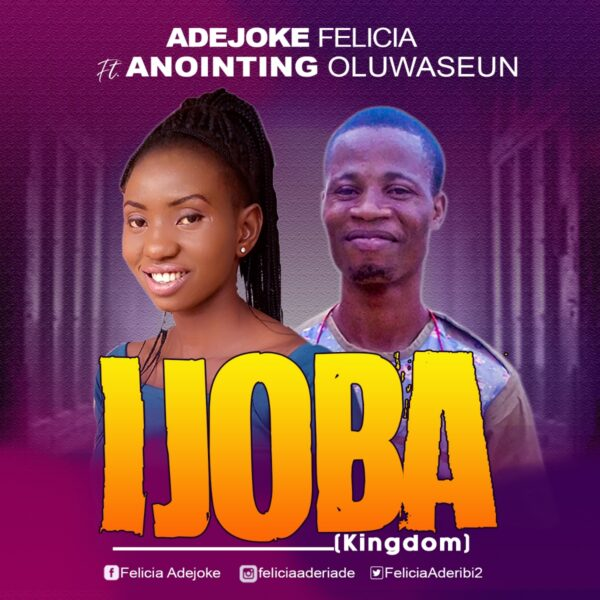 Ijoba By Adejoke Felicia